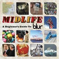 [2009] - Midlife - A Beginner's Guide To Blur (2CDs)