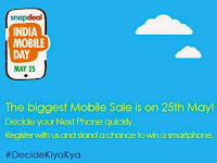 Snapdeal : India Mobile Day at 25th May : Largest mobile & tablet sale