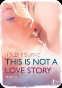http://www.dtv-dasjungebuch.de/buecher/this_is_not_a_love_story_71585.html?show=leserstimmen&antworten=0#tabs