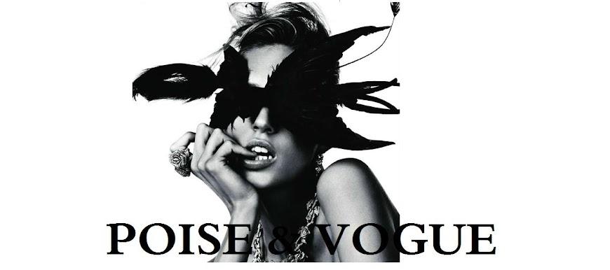 Poise & Vogue