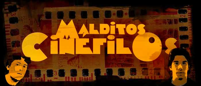 MALDITOS CINEFILOS