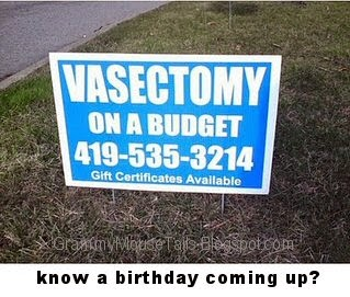 budget vasectomy funny ad sign
