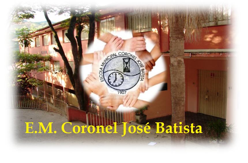 E.M. Coronel José Batista