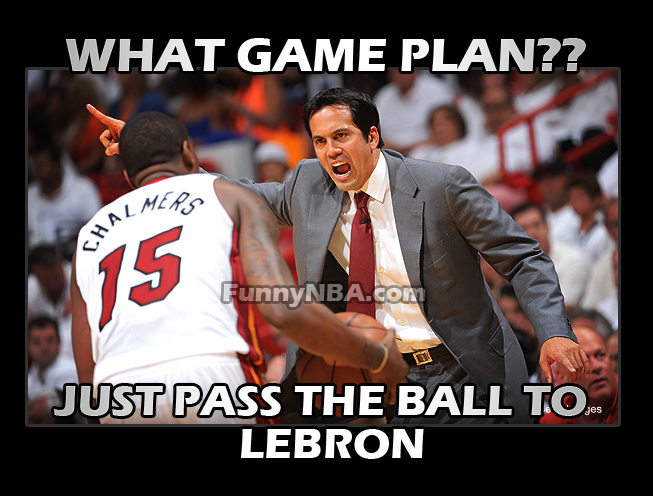 miami heat coach erik spoelstra game plan lebron do the work funny meme nba photos 2013 super mario chalmers funny clips nba funny moments