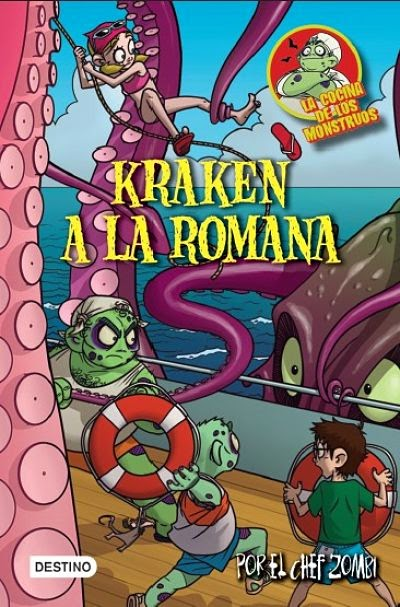 Kraken a la romana (La cocina de los monstruos 5)