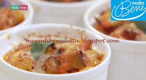 Parmigiana in cocotte ricetta Benedetta Parodi per Molto Bene