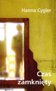 Czas zamknięty - Hanna Cygler