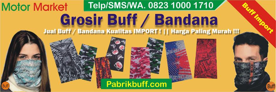 Grosir BUFF Termurah, Harga PABRIK !!!
