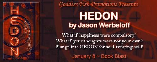 http://goddessfishpromotions.blogspot.com/2015/12/book-blast-hedon-by-jason-werbeloff.html
