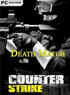 Counter Strike: Source - Death Match v76