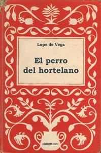 El perro del hortelano, de Lope de Vega