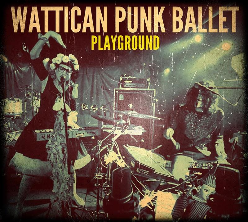 Wattican Punk Ballet — Playground