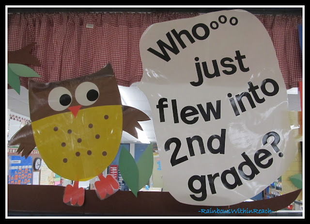 """Whooooo just flew into 2nd grade"" bulletin board via RainbowsWithinReach"