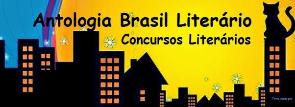 Antologia Brasil Literario * Concursos Literarios