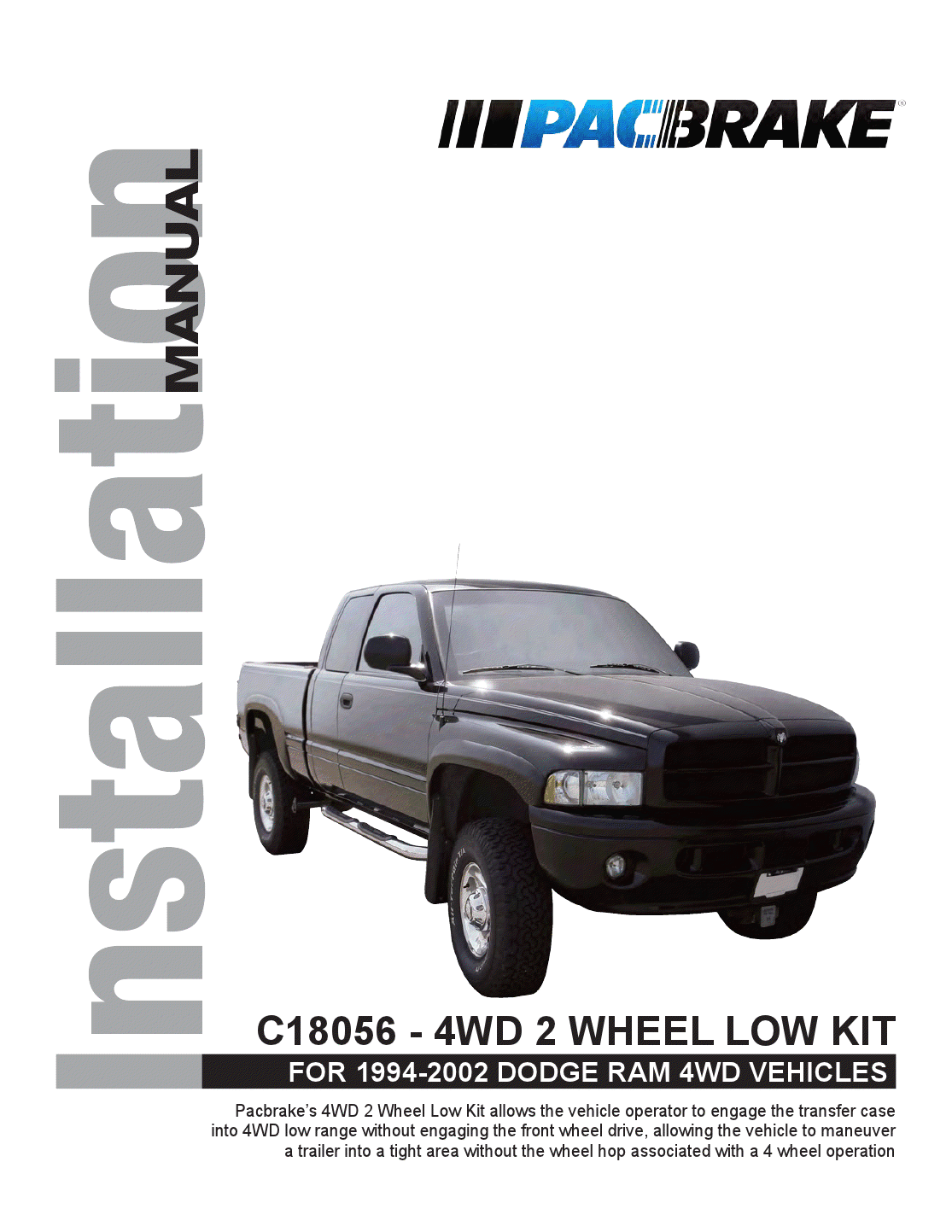 FOR 1994-2002 DODGE RAM 4WD VEHICLES