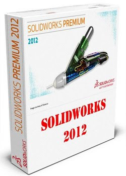 Download SolidWorks Premium 2012 – SP4.0 2012 x64 x86
