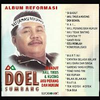 Doel Sumbang - Album Reformasi