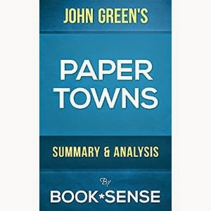 paper towns summary, paper towns analysis, what is paper towns about