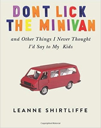 DON'T LICK THE MINIVAN: AND OTHER THINGS I NEVER THOUGHT I'D SAY TO MY KIDS  cover' imageanchor=
