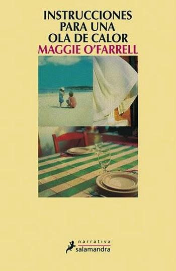 Instrucciones para una ola de calor Maggie O'Farrell