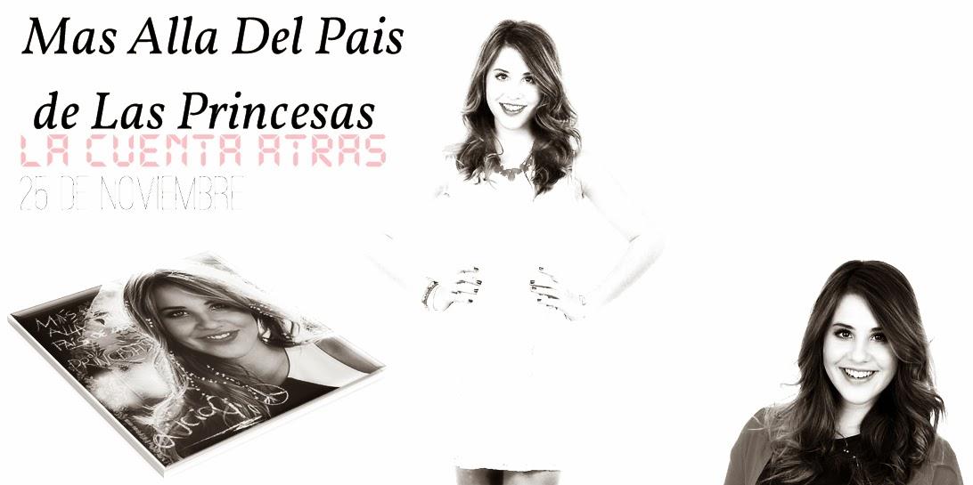 Mas Alla Del Pais De Las Princesas