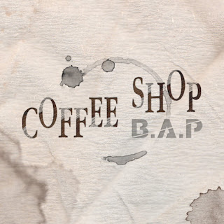 B.A.P (비에이피) - Coffee Shop [Digital Single]