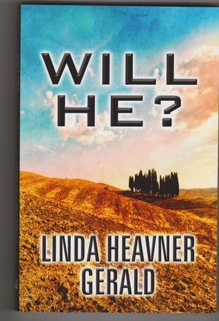 http://www.amazon.com/Will-He-Linda-Heavner-Gerald-ebook/dp/B00BSFBQ6S/ref=la_B00B6SPNPM_1_2?s=books&ie=UTF8&qid=1412369164&sr=1-2
