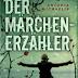 Antonia Michaelis - Der Märchenerzähler