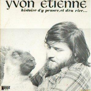 Yvon Etienne - Histoire d\'y penser, et d\'en rire... (1975)