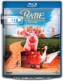 Babe - O Porquinho Atrapalhado na Cidade Torrent - BluRay Rip 720p Dublado