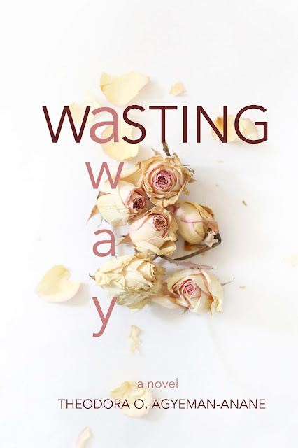 http://www.amazon.com/Wasting-Away-Theodora-Ofosuhima-Agyeman-Anane/dp/1516866428/ref=sr_1_1?s=books&ie=UTF8&qid=1448255469&sr=1-1&keywords=wasting+away