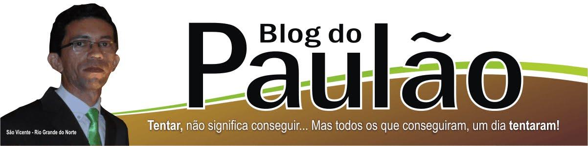Blog do PAULÃO