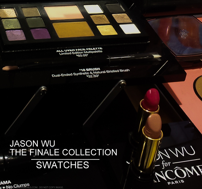 Jason Wu IV: The Finale Collection for Lancome - Swatches