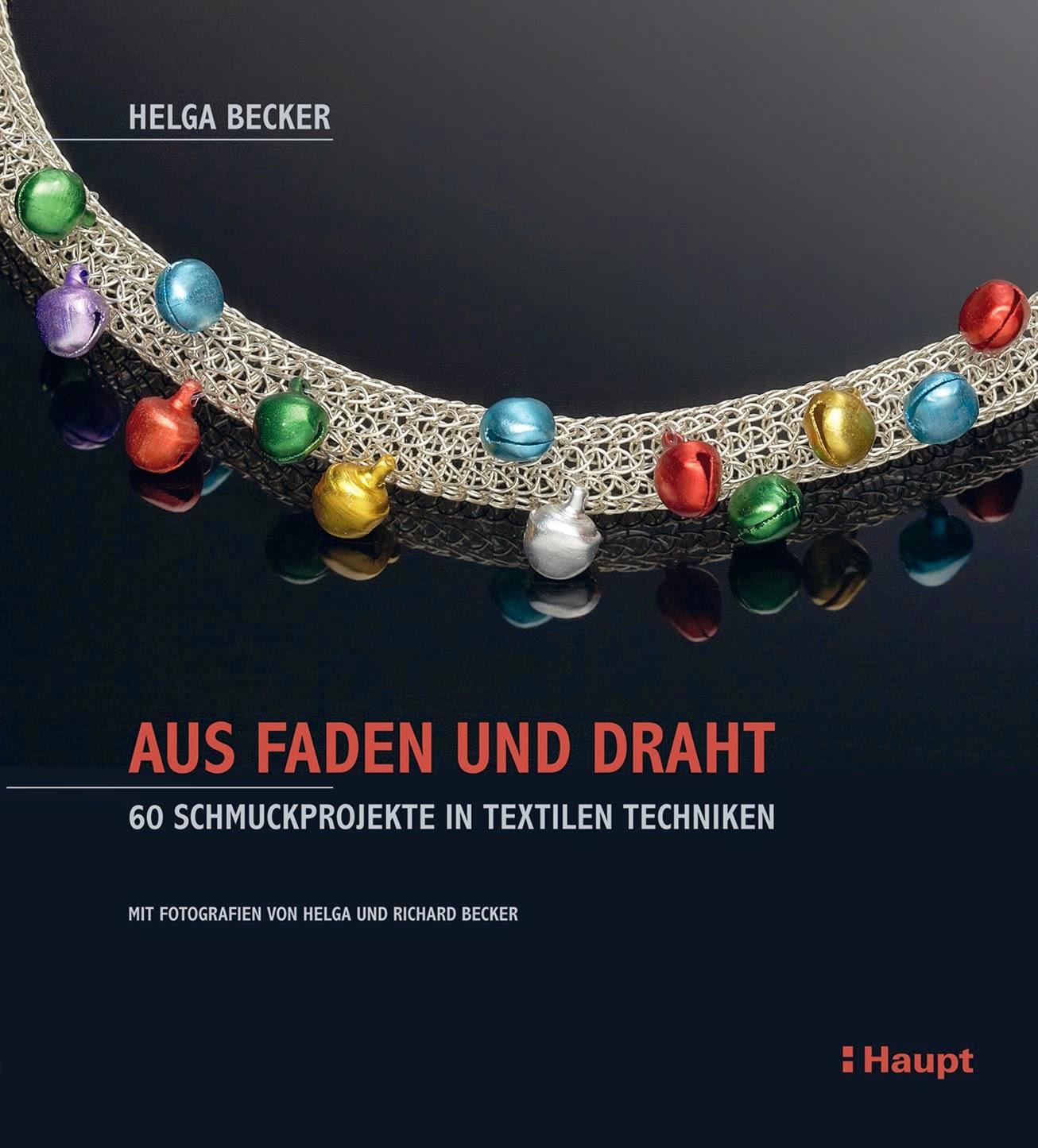 Zeit zum Lesen und mehr.....: Aus Faden und Draht von Helga Becker