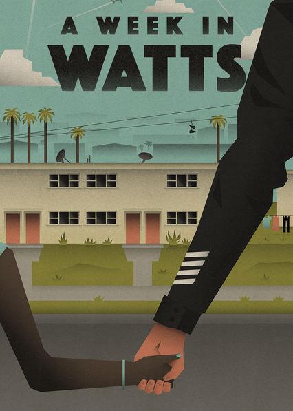 A Week in Watts (2017) ταινιες online seires oipeirates greek subs