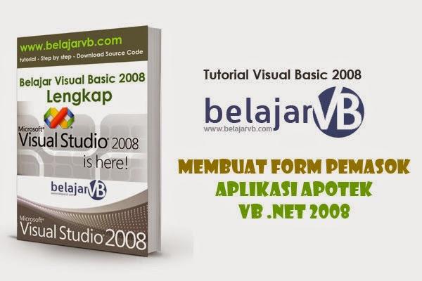 Membuat Form Pemasok atau Supplier VB NET 2008