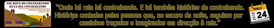 XIX ROTA DO CONTRABANDO - 2018