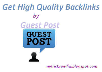 Get High Quality Backlinks by Guest Post