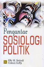 toko buku rahma: buku PENGANTAR SOSIOLOGI POLITIK, pengarang elly m. setiadi, penerbit kencana