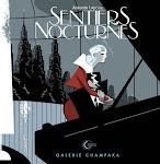 """SENTIERS NOCTURNES"""