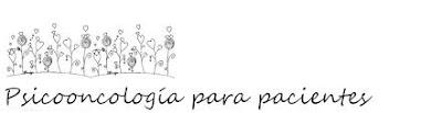 http://psicooncologiaparapacientes.blogspot.com.es/