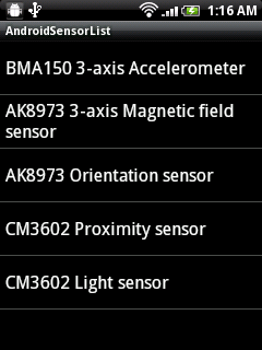 Get the list of available sensors, SensorManager.getSensorList()
