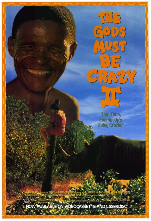 the gods must be crazy The gods must be crazy is a 1980 south african comedy film written and directed by jamie uys financed only from local sources, it is the most commercially s.