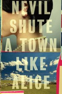 "Cover of ""A Town Like Alice"", a novel by Nevil Shute"