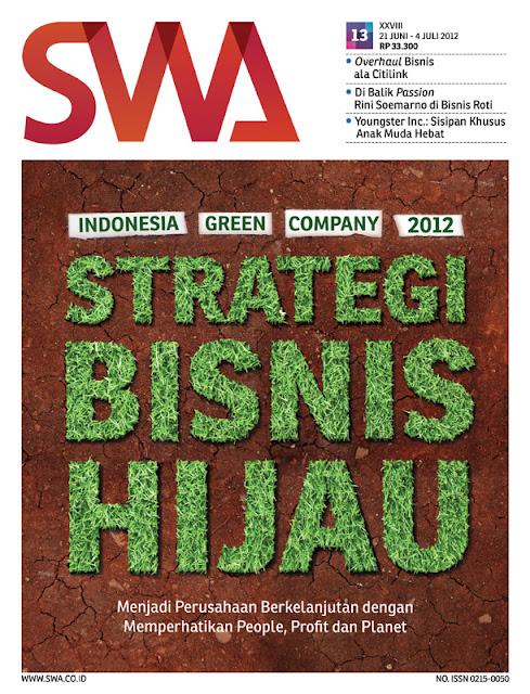INDONESIA GREEN COMPANY 2012: STRATEGI BISNIS HIJAU (SWA EDISI 13/2012)