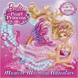 Barbie as the Pearl Princess: Magical Mermaid Adventure by Mary Man Kong