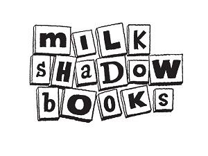 Milk Shadow Books