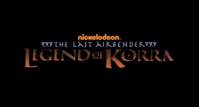 Nickelodean The Legend of Korra 2012 Televison Animated Series Title