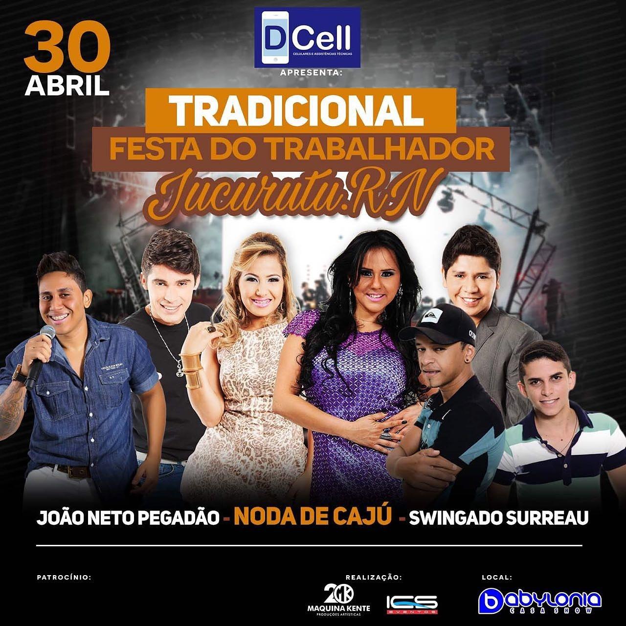 Dia 30 de Abril tem Noda de Cajú e João Netto Pegadão no Babylonia Casa Show em Jucurutu