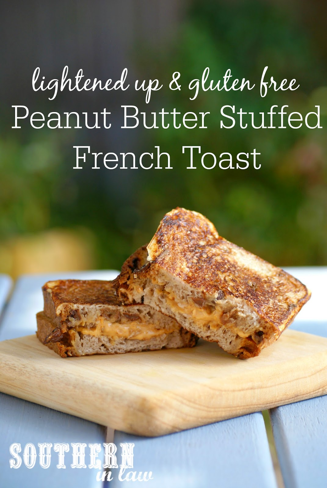 Low Fat Peanut Butter Stuffed French Toast Recipe on Cinnamon Raisin Bread - gluten free, low fat, healthy, sugar free, clean eating friendly